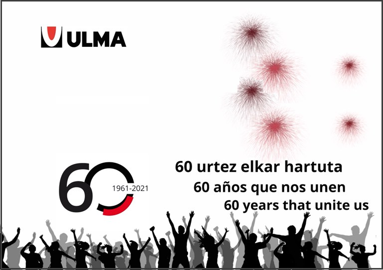 ULMA celebrates its 60th anniversary. Congratulations!